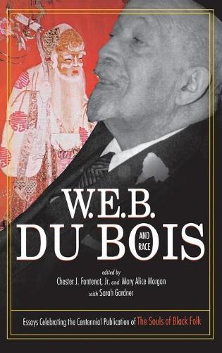 W.E.B. Du Bois and Race - Voices of the African Diaspora (Hardback)