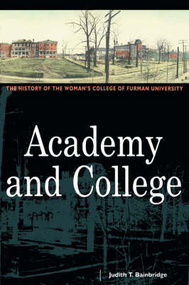 Academy and College: The History (Hardback)