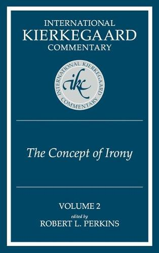 Ikc 2 The Concept Of Irony: The Concept Of Irony (H559/Mrc) (Hardback)