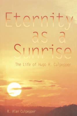 Eternity as A Sunrise (Hardback)