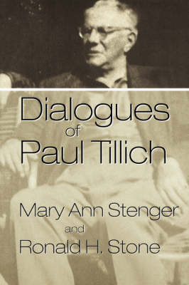 Dialogues of Paul Tillich (Paperback)