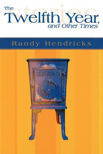 THE Twelfth Year and Other Times (Hardback)