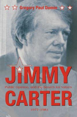 Jimmy Carter, Public Opinion (Hardback)
