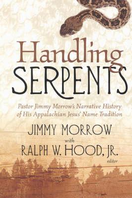 Handling Serpents: Pastor Jimmy (Paperback)