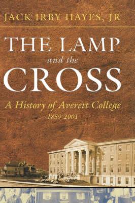 THE Lamp and the Cross: Averitt (Hardback)