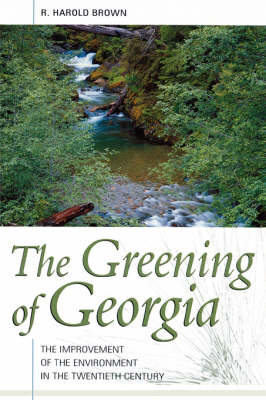Greening of Georgia: The (Paperback)