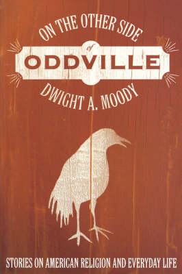 On the Other Side of Oddville (Paperback)