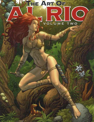 The Art of Al Rio: Volume 2 (Paperback)
