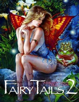 Fairy Tails: Volume 2 (Paperback)
