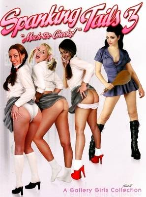 """Spanking Tails 3: """"Much Too Cheeky!"""" (Paperback)"""