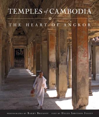Temples of Cambodia: The Heart of Angkor (Hardback)