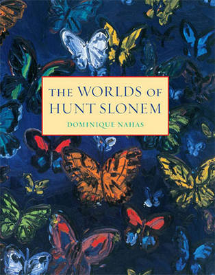 Worlds of Hunt Slonem (Hardback)