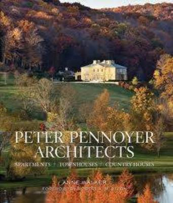 Peter Pennoyer Architects: Apartments, Town Houses, Country Houses (Hardback)