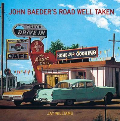 John Baeder's Road Well Taken (Hardback)