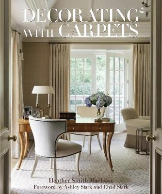 Decorating with Carpets: A Fine Foundation (Hardback)