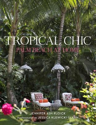 Tropical Chic: Palm Beach at Home (Hardback)