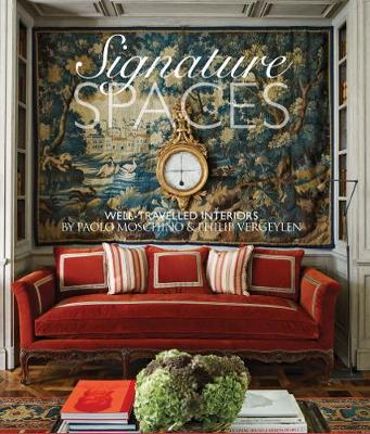 Signature Spaces: Well-Travelled Spaces by Paolo Moschino &Philip Vergeylen (Hardback)