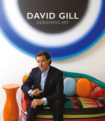 David Gill: Designing Art (Hardback)