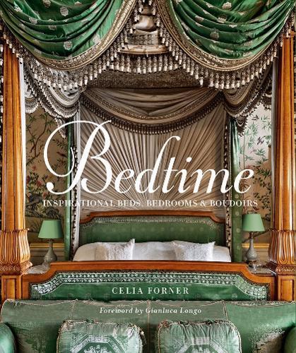 Bedtime: Inspirational Beds, Bedrooms & Boudoirs (Hardback)