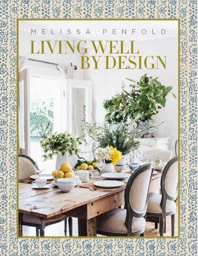 Living Well by Design (Hardback)