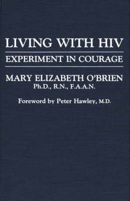 Living with HIV: Experiment in Courage (Hardback)