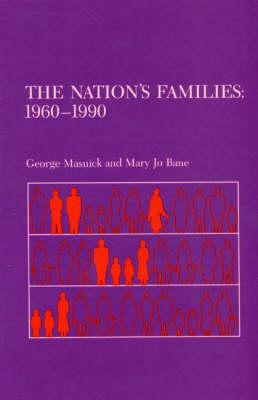 The Nation's Families: 1960-1990 (Hardback)