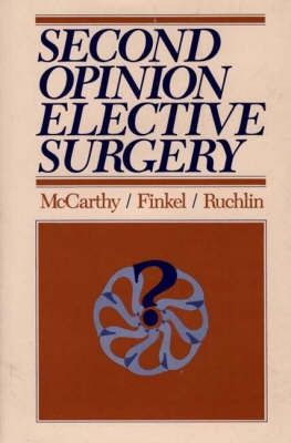 Second Opinion Elective Surgery (Hardback)