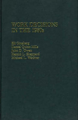 Work Decisions in the 1980s (Hardback)