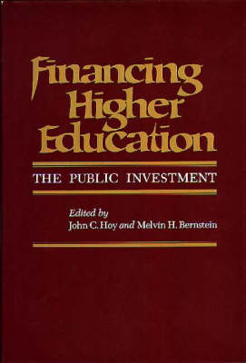 Financing Higher Education: The Public Investment (Hardback)