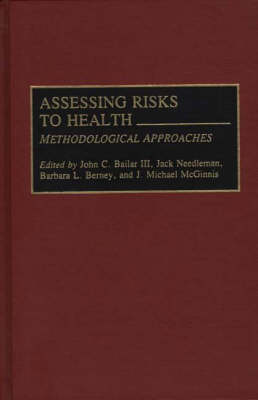 Assessing Risks to Health: Methodologic Approaches (Hardback)