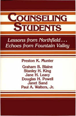 Counseling Students: Lessons from Northfield . . . Echoes from Fountain Valley (Hardback)