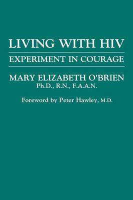 Living with HIV: Experiment in Courage (Paperback)