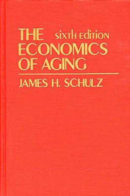 The Economics of Aging (Hardback)