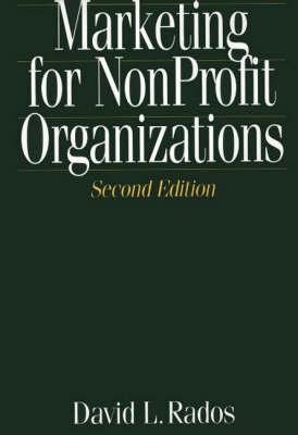 Marketing for Nonprofit Organizations, 2nd Edition (Hardback)