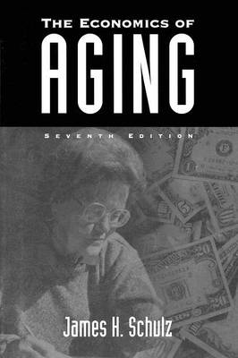 The Economics of Aging, 7th Edition (Paperback)