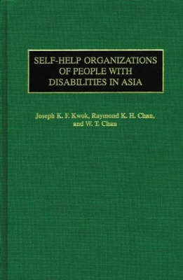 Self-Help Organizations of People with Disabilities in Asia (Hardback)