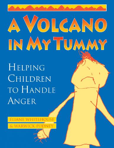 A Volcano in My Tummy: Helping Children to Handle Anger (Paperback)