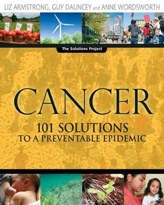Cancer: 101 Solutions to a Preventable Epidemic (Paperback)