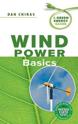Wind Power Basics: A Green Energy Guide (Paperback)
