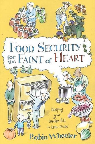 Food Security for the Faint of Heart (Paperback)