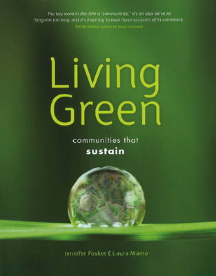 Living Green: Communities That Sustain (Paperback)