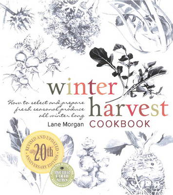 Winter Harvest Cookbook: How to Select and Prepare Fresh Seasonal Produce All Winter Long (Paperback)