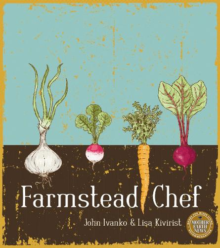 Farmstead Chef (Paperback)