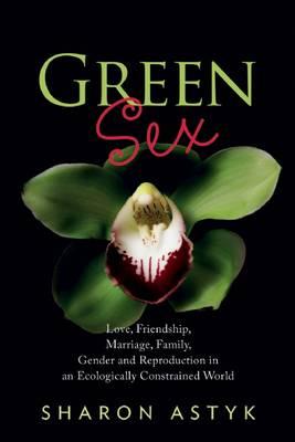 Green Sex (Paperback)