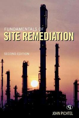 Fundamentals of Site Remediation: for Metal- and  Hydrocarbon-Contaminated Soils (Paperback)