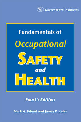 Fundamentals of Occupational Safety and Health (Paperback)
