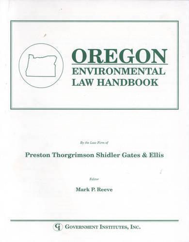 Oregon Environmental Law Handbook - State Environmental Law Handbooks (Paperback)