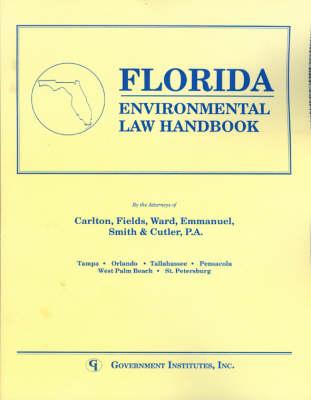 Florida Environmental Law Handbook - State Environmental Law Handbooks (Paperback)