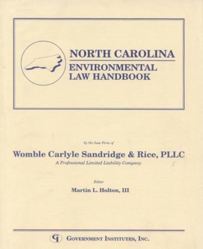 North Carolina Environmental Law Handbook - State Environmental Law Handbooks (Paperback)