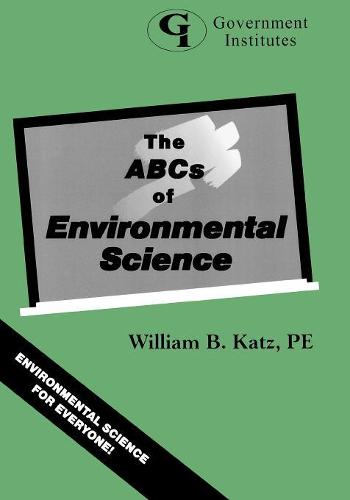 The ABCs of Environmental Science (Paperback)